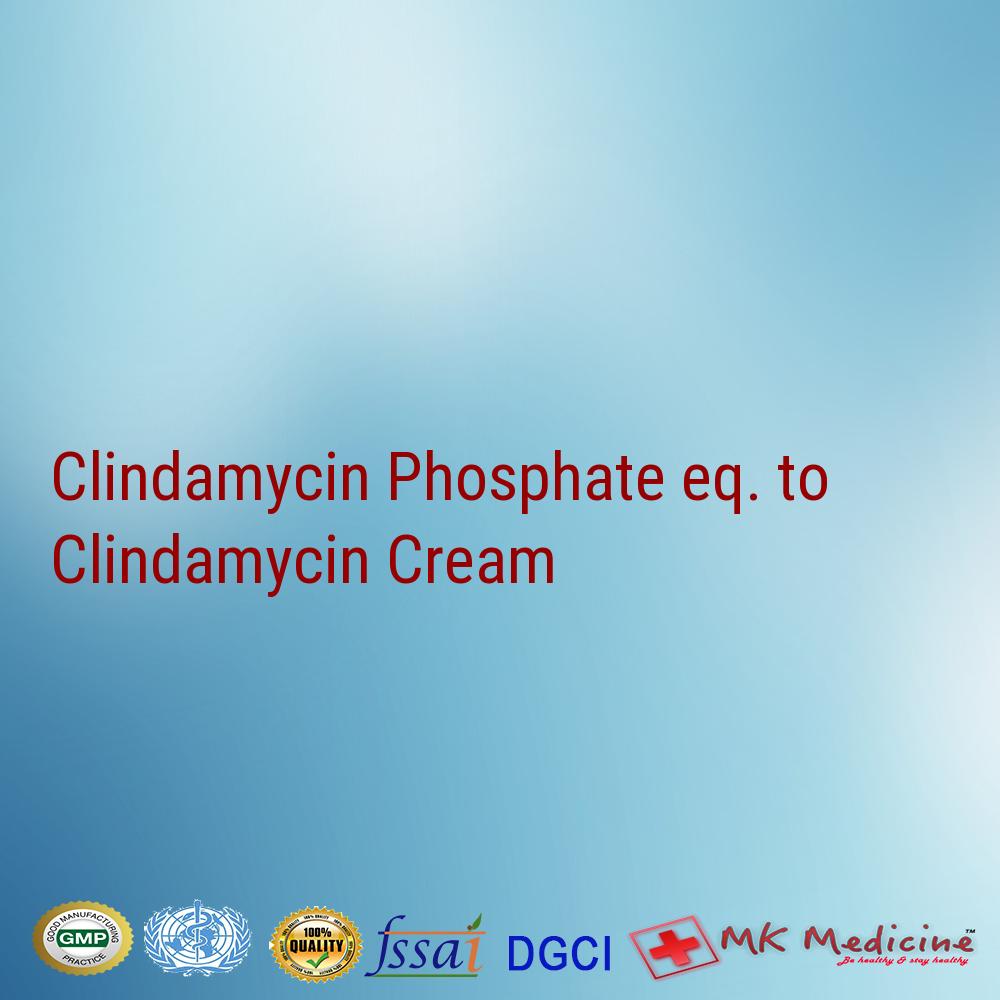 Clindamycin Phosphate Eq. To Clindamycin 1% W/w Cream